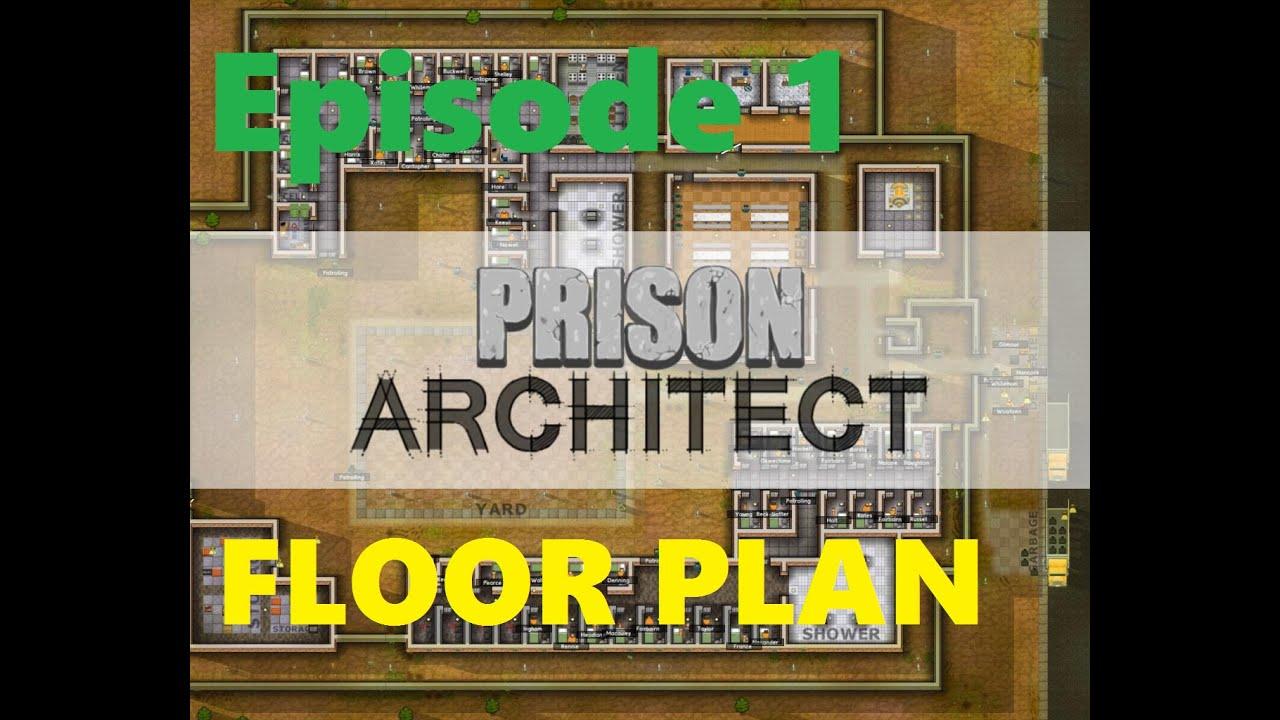 prison architect episode 1 floor plan youtube