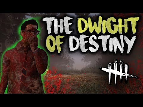 THE DWIGHT OF DESTINY - Dead by Daylight with HybridPanda