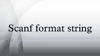 Scanf format string