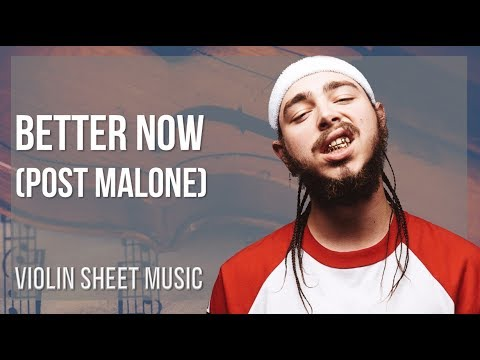 EASY Violin Sheet Music: How to play Better Now by Post Malone