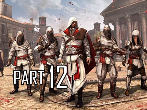 Assassin's Creed Brotherhood Walkthrough Part 12 - The Brotherhood (ACB Let's Play Commentary)