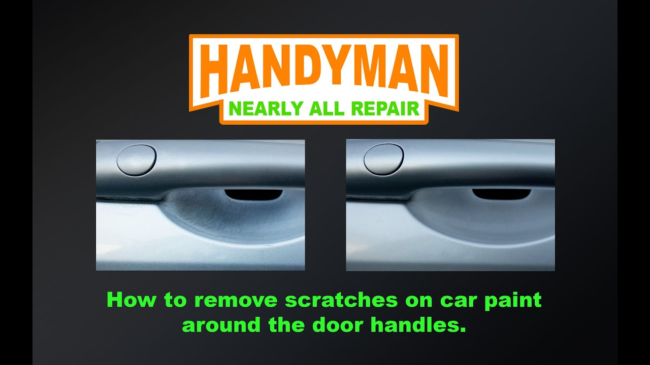 How to remove scratches on car paint around the door handles   YouTube. Diy Paint Car Door Handle. Home Design Ideas