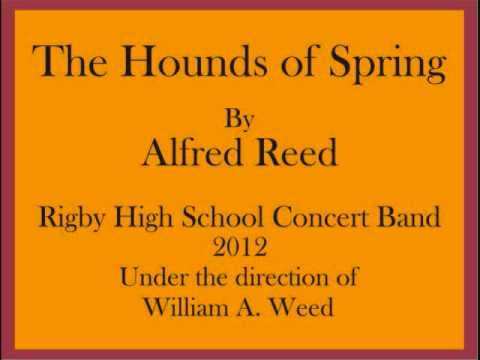 """The Hounds of Spring"" by Alfred Reed Rigby High School Concert Band"