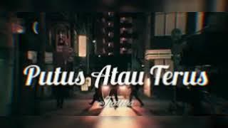 Download Lagu Judika Putus Atau Terus Official Music Video Lirik MP3