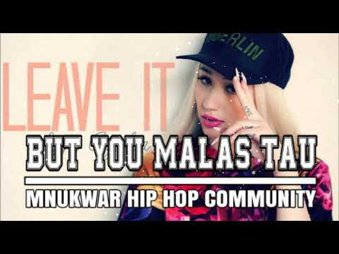 Lagu Reggae Acara 2018- BUT YOU MALAS TAU_MNUWAR HIP-HOP COMMUNITY[]R.87[]