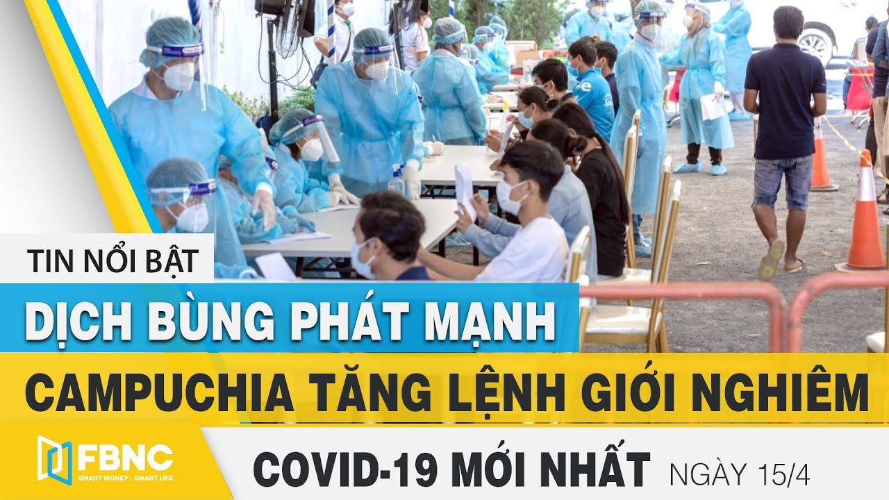 Tin tức Covid-19 mới nhất hôm nay 15/4 | Dich Virus Corona Việt Nam hôm nay | FBNC