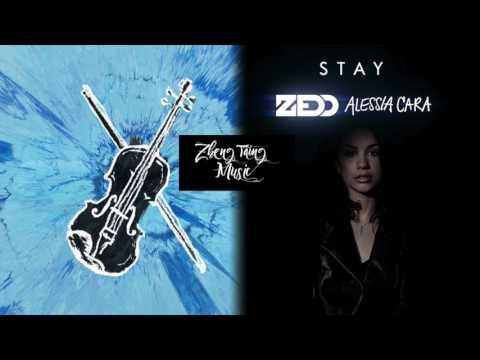 Galway Girl, Stay - Ed Sheeran, Alessia Cara, ZEDD