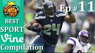 Best Sports Vines Compilation 2015 - Ep #11 || w/ TITLE & Beat Drop in Vines