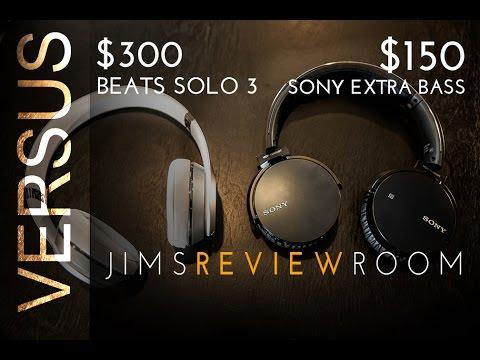 $300 Beats SOLO 3 vs $150 Sony Extra Bass XB650bt - VERSUS VIDEO