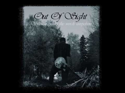 Out Of Sight - Silence Speaks The Words Unspoken [Full Album] (2011)