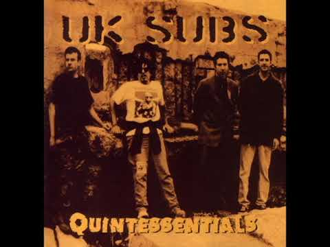 UK Subs -  Quintessentials -  1997 -  Full Album