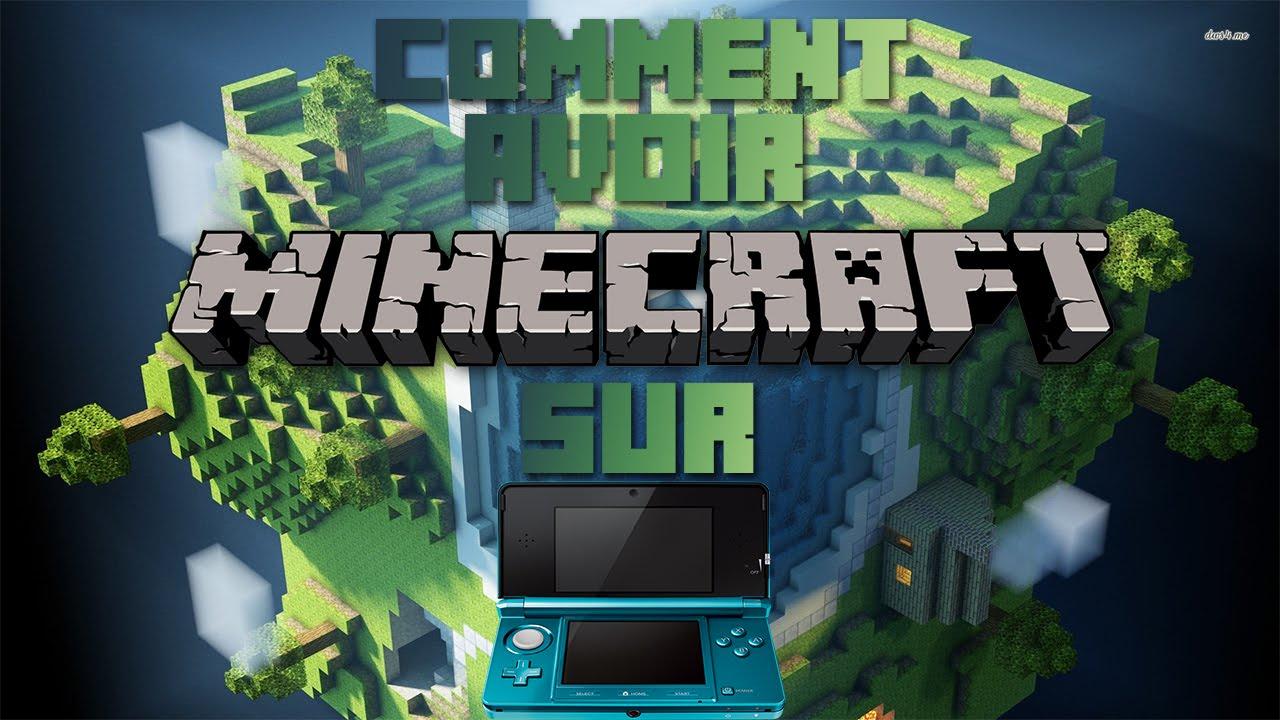 Comment avoir minecraft sur 3ds youtube - Jeux de coide et de moto gratuit ...