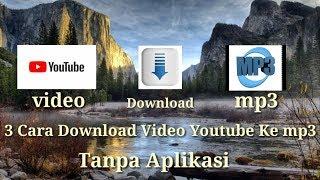 Tutorial 3 cara Download video youtube ke mp3 tanpa aplikasi.mp3