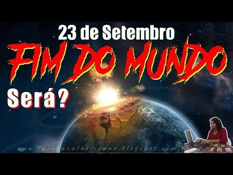23 de Setembro | Fim do Mundo | Será?