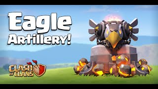 Clash of Clans - EAGLE ARTILLERY! New Defense Gameplay! (Town Hall 11 Update)
