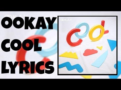Ookay - Cool Lyrics