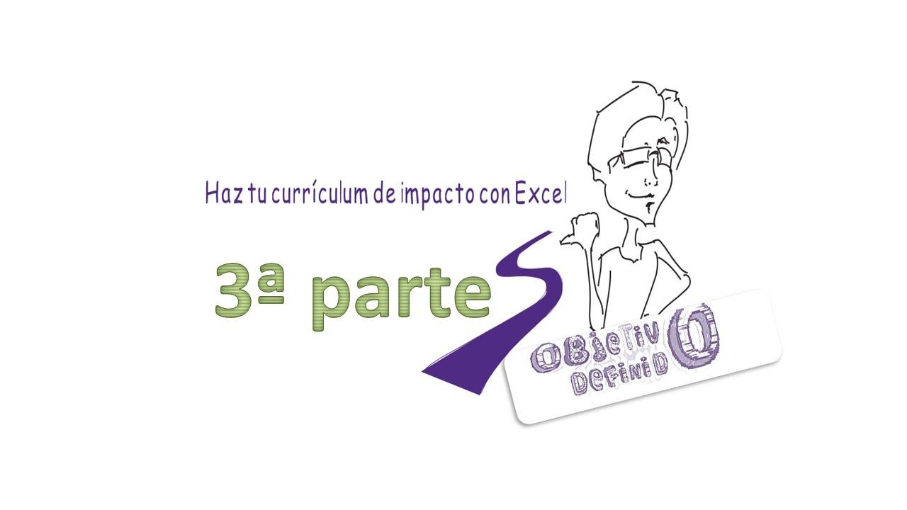 📝 Cómo crear un currículum de impacto con EXCEL (parte 3) + ...