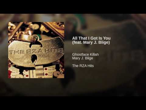 All That I Got Is You (feat. Mary J. Blige)