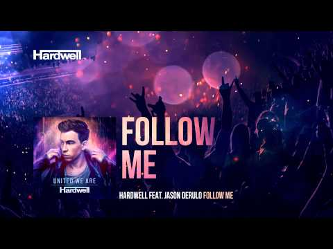 Hardwell feat. Jason Derulo - Follow Me (OUT...