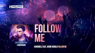 Hardwell feat. Jason Derulo - Follow Me (OUT NOW!) #UnitedWeAre thumbnail
