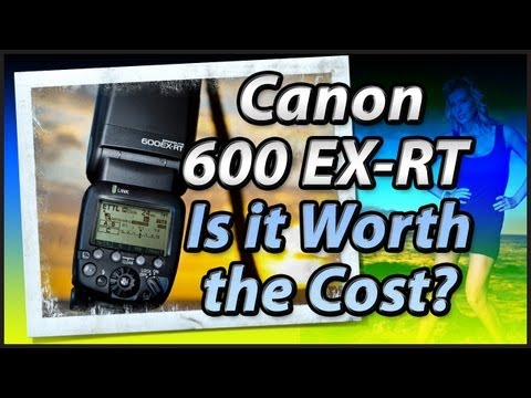 Canon 600 EX-RT Review   Is it worth the cost?   Tutorial Training Video