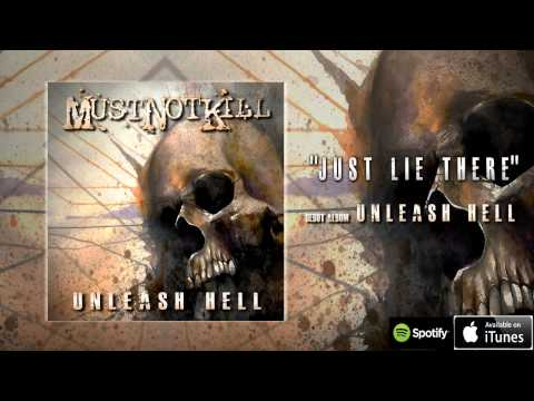 """Just Lie There"" from debut album Unleash Hell"