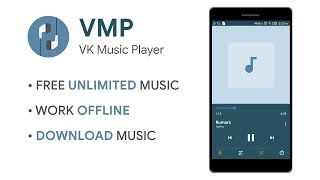 VMP - Unlimited free music on Android from VK 2018 Download and Listen
