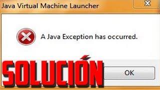Solución A Java Exception Has Occurred Minecraft  2017 Facil y Rapido