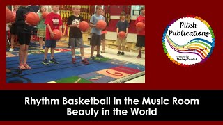 Rhythm Basketball - Beauty in the World by Macy Gray