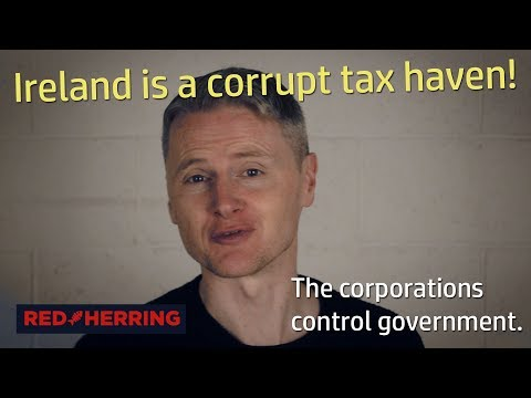 Ireland Is A Tax Haven- Corporations Control The Irish Government