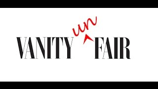 Vanity Un-Fair: Not All