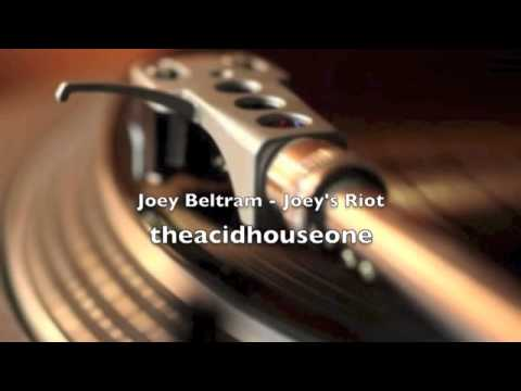 Joey Beltram   Joey's Riot