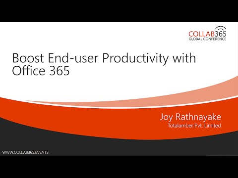 Collab365 - Boost End user Productivity with Office 365