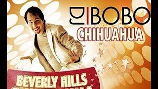 DJ BoBo - CHIHUAHUA ( Beverly Hills Chihuahua Version )