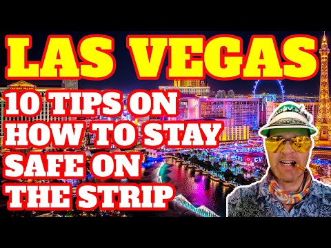 My Top 10 Tips on How to Stay Safe on The Las Vegas Strip