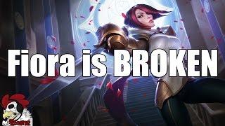 Fiora is BROKEN