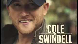 I Just Want You - Cole Swindell