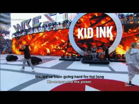 Money And The Power - Kid Ink Live At Wrestlemania 2015 (With Lyrics)
