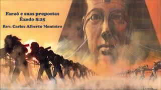"""Faraó e suas propostas"" - Rev. Carlos Alberto Monteiro - 17/11/2019, 18h30"