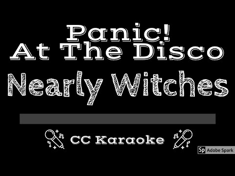 Panic At The Disco   Nearly Witches (Ever Since We Met)    CC Karaoke Instrumental Lyrics