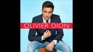 presque une chanson d'amour, Olivier Dion