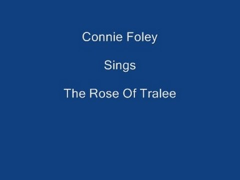 The Rose Of Tralee ----- Connie Foley + Lyrics Underneath