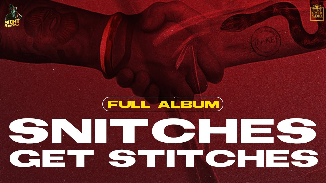 Snitches Get Stitches (Full Album) | Sidhu Moose Wala | Gold Media | Exclusive Punjabi Song on NewSongsTV & Youtube