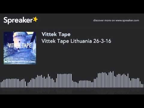 Vittek Tape Lithuania 26-3-16