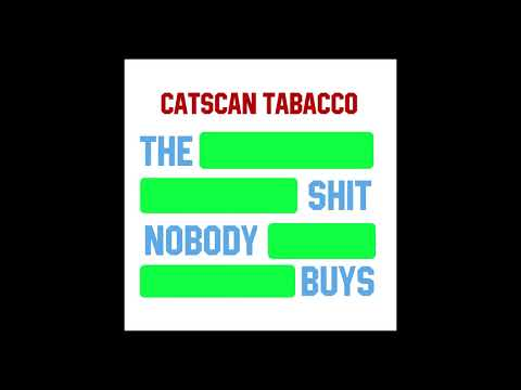 Catscan Tobacco- Criminal Away (From the Traveler's Guide to Post-Adolescent Life)