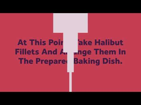 Heavenly Halibut | Broiled Halibut | Best Halibut Recipes