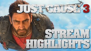 Just Cause 3 - Stream Highlights and Funny Bits