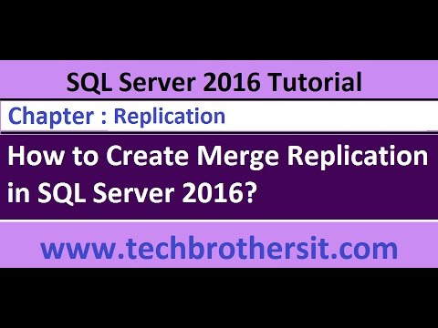 How to Create Merge Replication in SQL Server 2016- SQL Server 2016 DBA  Tutorial
