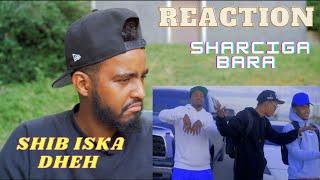 Sharma Boy | Sharciga Bara REACTION
