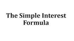 The Simple Interest Formula